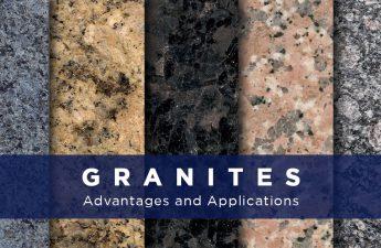 Granites - advantages and applications